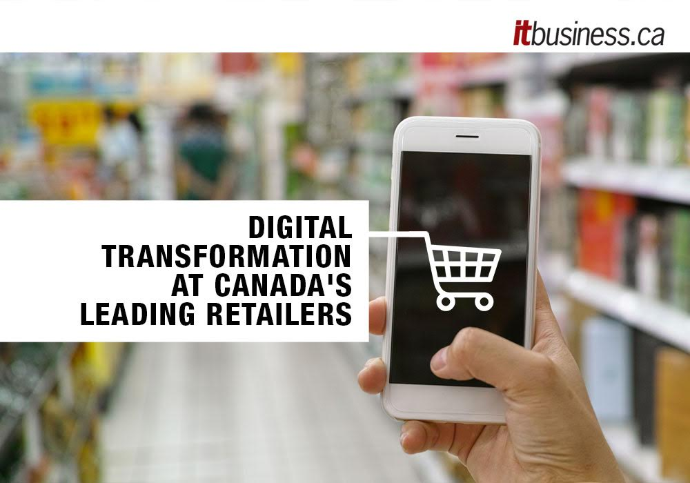 Digital transformation at Canada's leading retailers