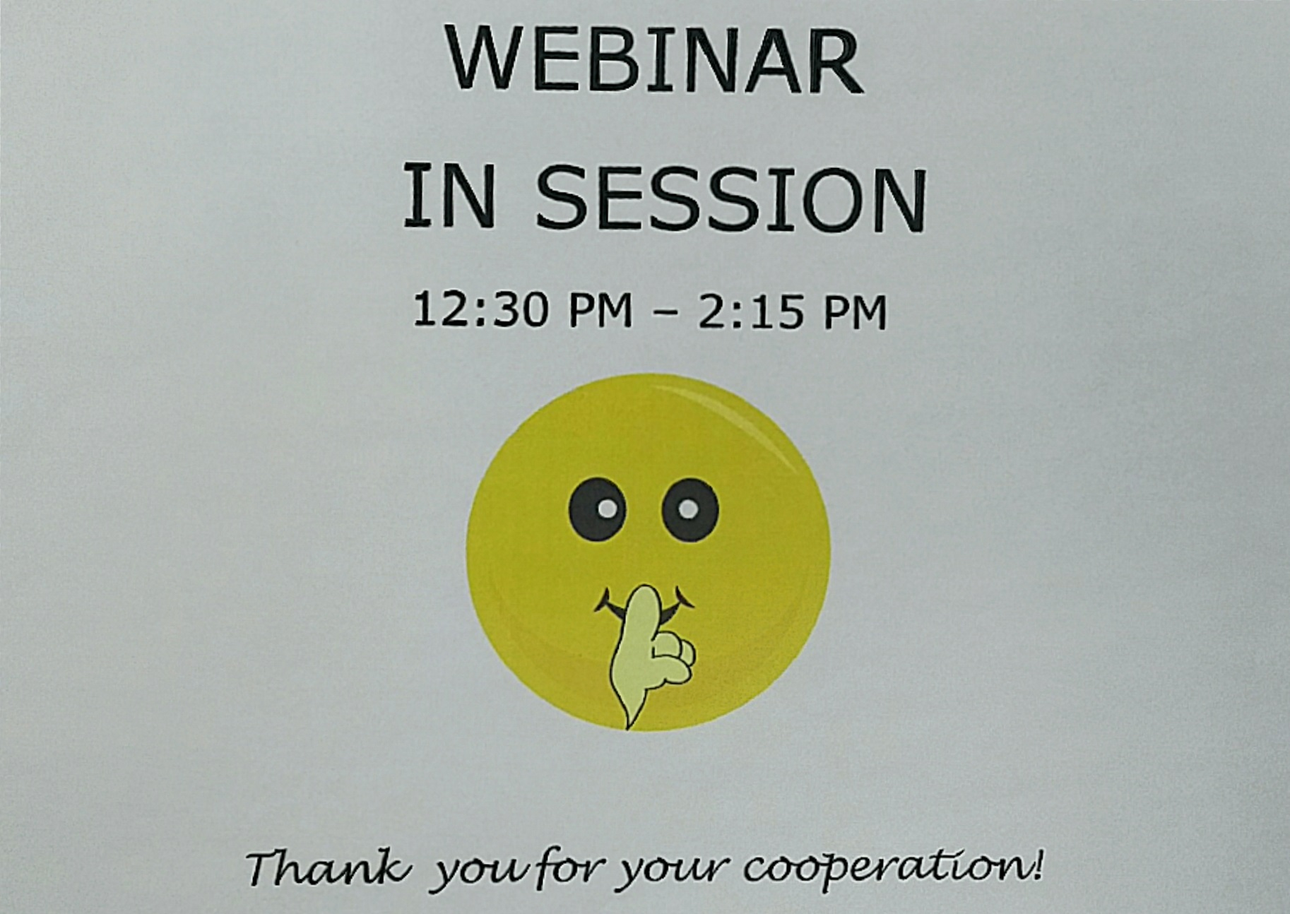 And now you know what the sign ITWC puts up during one of its webinars looks like.